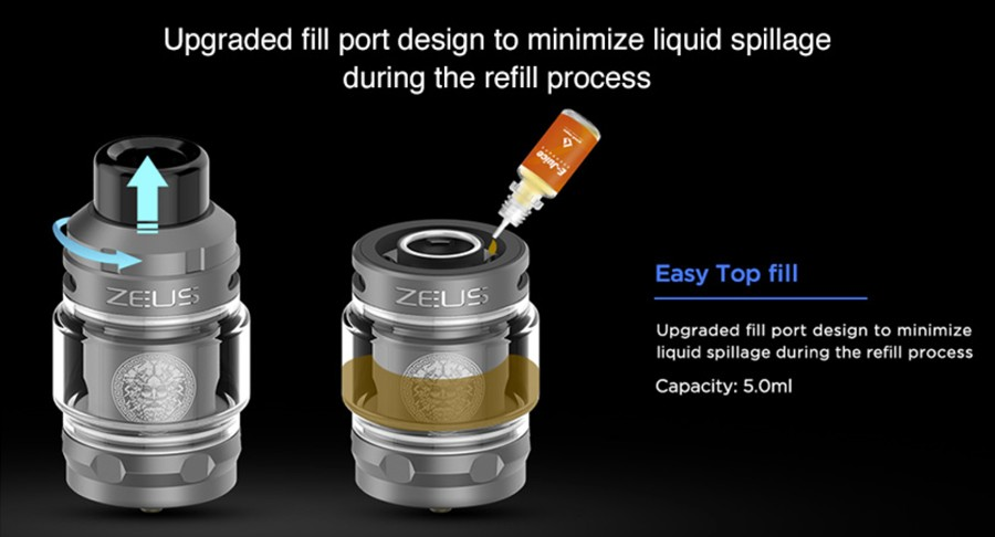 The 2ml Zeus sub ohm tank features an easy top fill method for a quick and mess-free process.