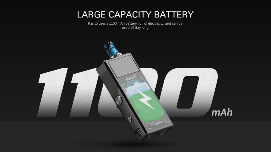The Smoant Pasito has a large capacity 1100mAh battery providing a high-powered output.