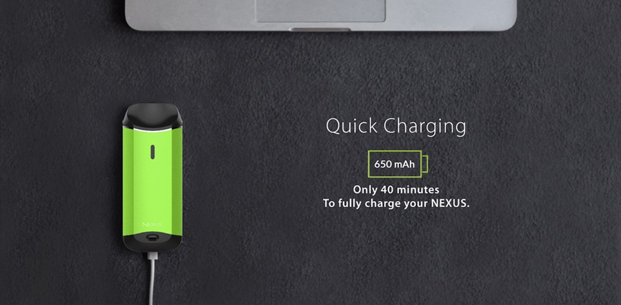 The NEXUS' large capacity 650mAh built-in battery can be charged within 40 minutes.