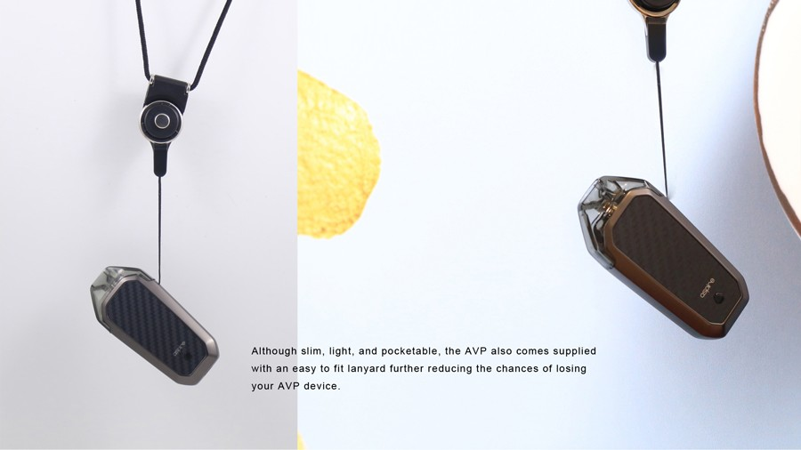 Each Aspire AVP pod starter kit comes with a dedicated lanyard to keep it safe