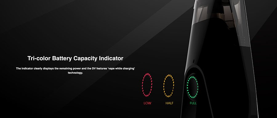 The DV pod kit features a tri-colour battery life indicator.