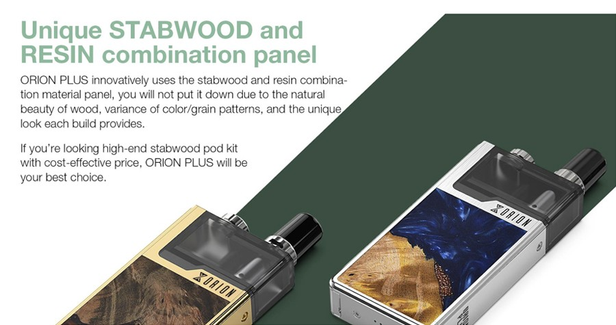 The Orion Plus DNA features striking Stabwood and Resin panels for a unique aesthetic.