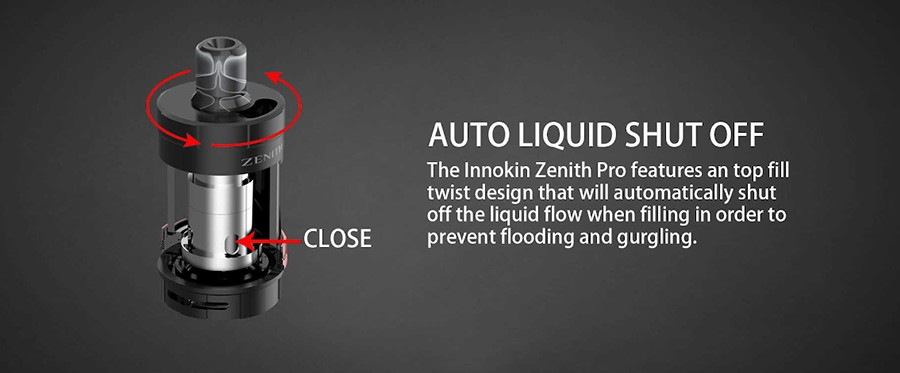 The Zenith Pro tank features an auto liquid shut off function, eliminating the possibility of flooding or leakage for a secure refill method.