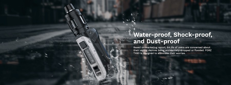 Very well-protected the Forz T80 kit by Vaporesso is a waterproof vape kit that also offers dustproof and shockproof protection.
