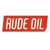 Rude Oil